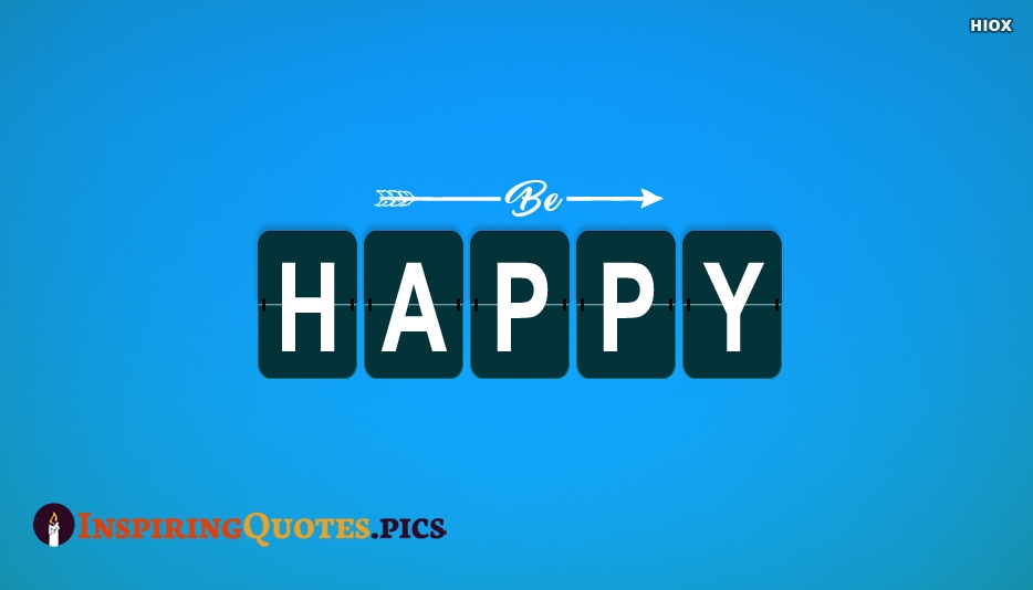 Inspirational Quotes About Being Happy