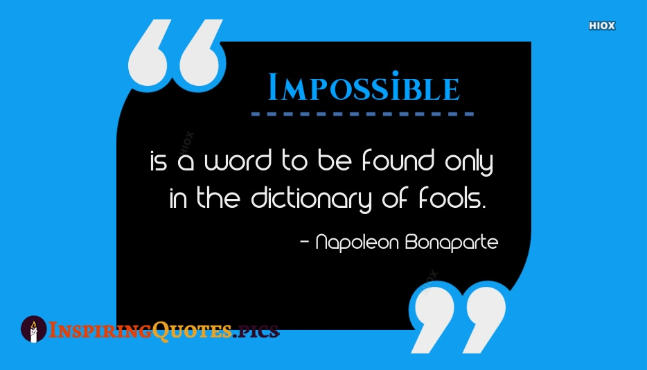 Inspirational Quotes About Impossible