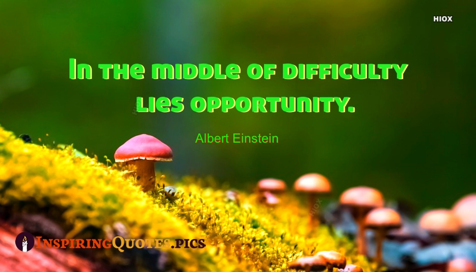 Inspirational Quotes About Opportunity