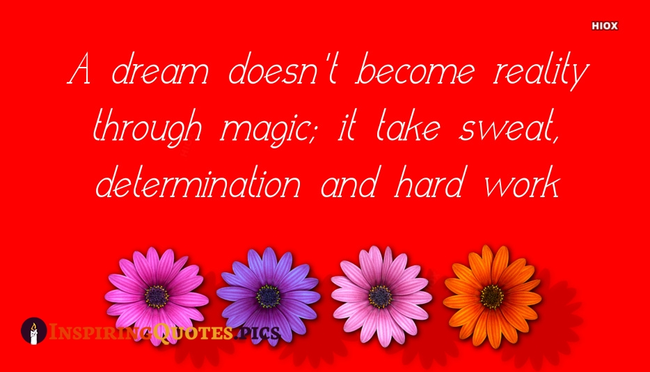 Inspirational Quotes About Determination and Success | A Dream Doesn