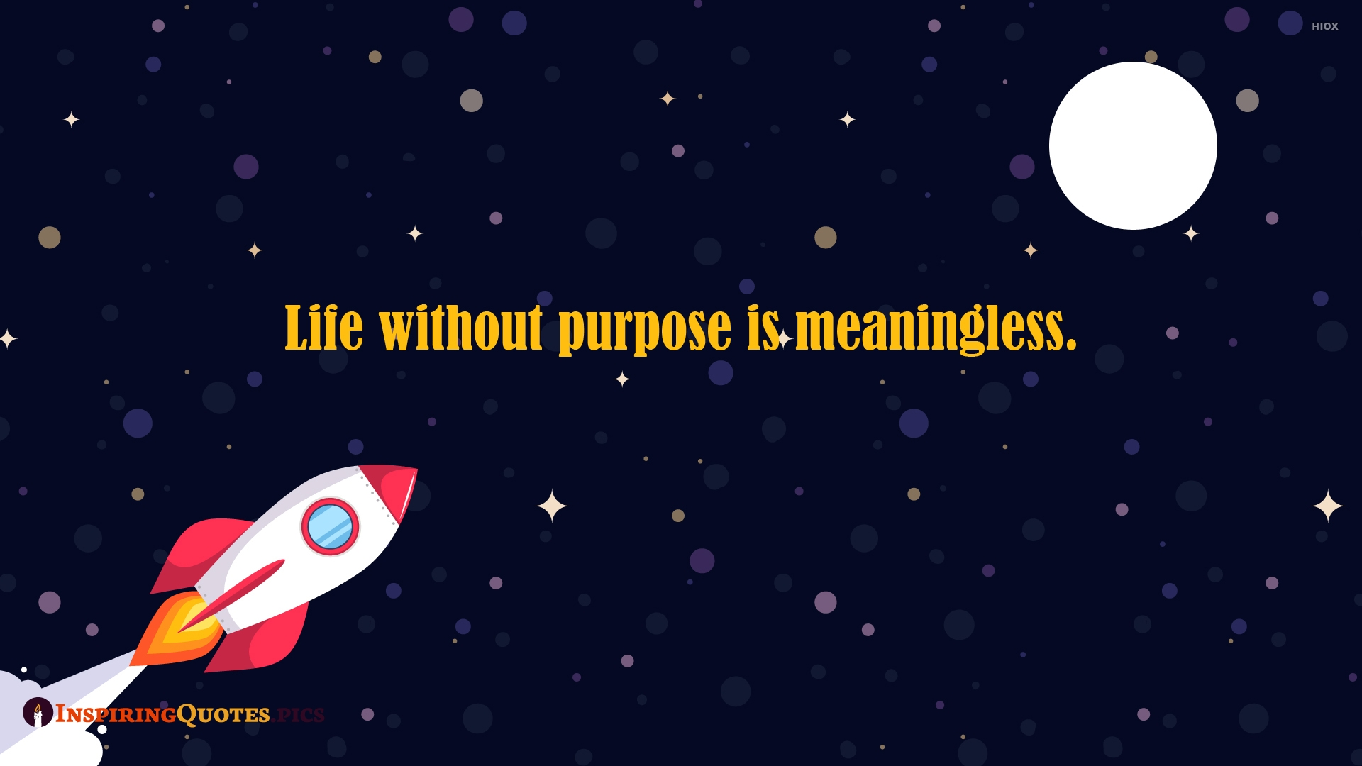 Life Without Purpose is Meaningless