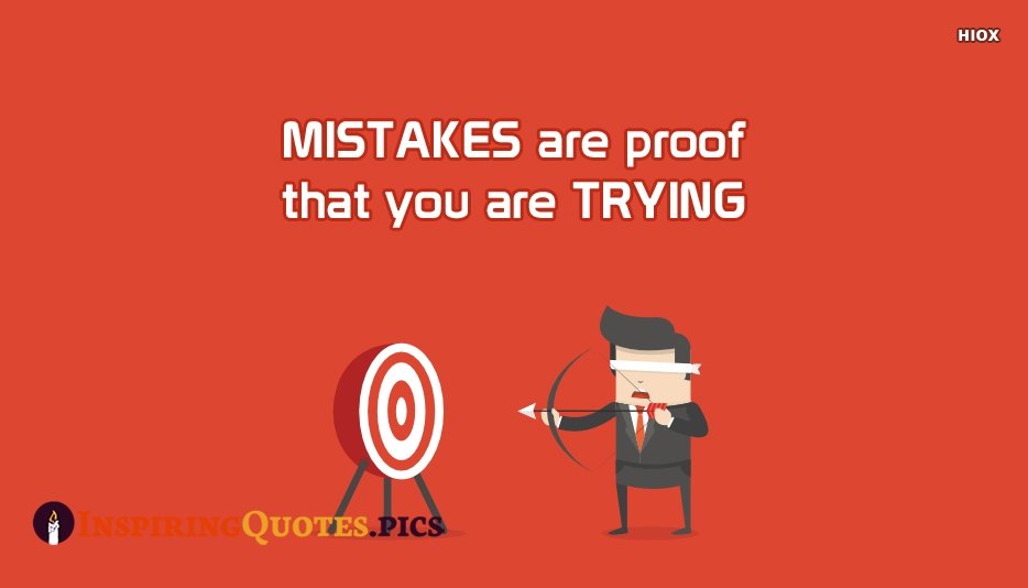 Mistakes Inspiring Quotes, Inspirational Quotes