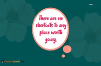 Dont Take Shortcuts Quotes