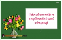 Inspirational Motivation Monday Quote | Failure Will Never Overtake Me
