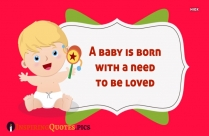 Inspirational Quotes For New Baby Girl | A Baby Is Born