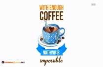 Motivation And Coffee Quotes