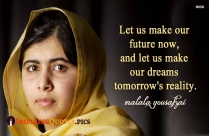 Let Us Make Our Future Now, And Let Us Make Our Dreams Tomorrow