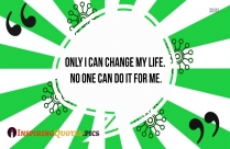 quotes about change in life and love