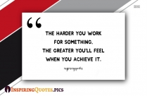 Random Inspiring Quote | The Harder You Work For Something