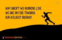 Running Towards Dreams Quotes