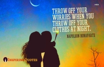 Throw Off Your Worries When You Throw Off Your Clothes At Night