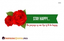 Top Inspiring Quote | The Purpose Of Our Life Is To Be Happy