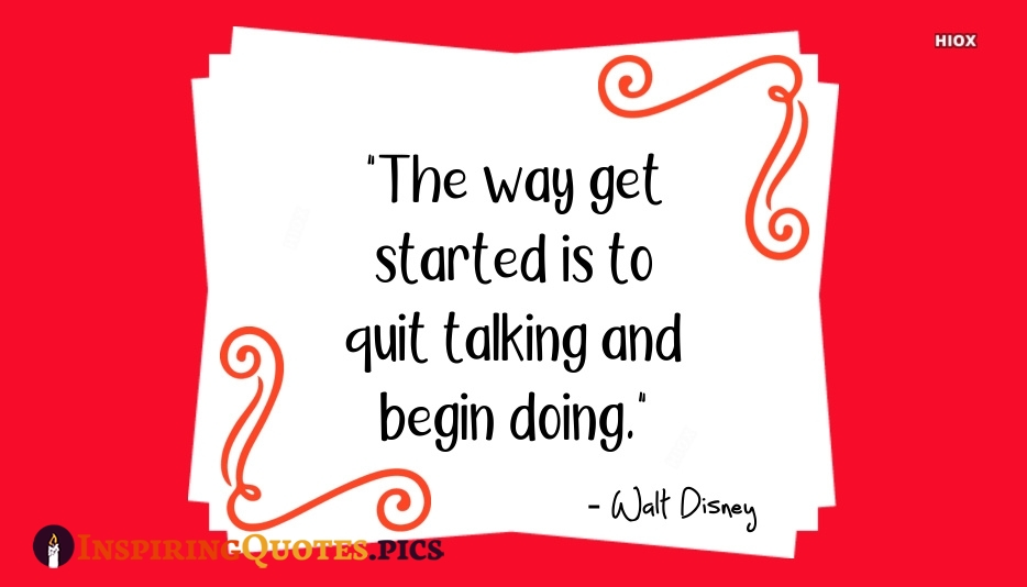 Getting Started Inspiring Quotes, Inspirational Quotes