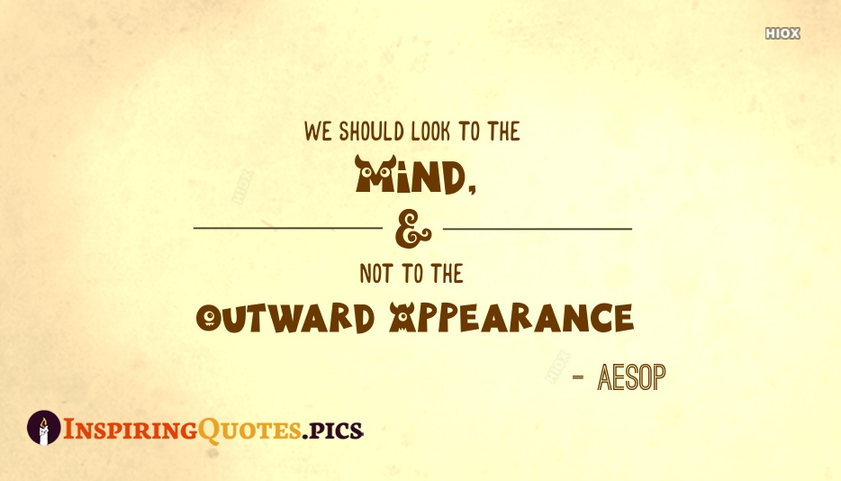Beautiful Mind Quote By Aesop