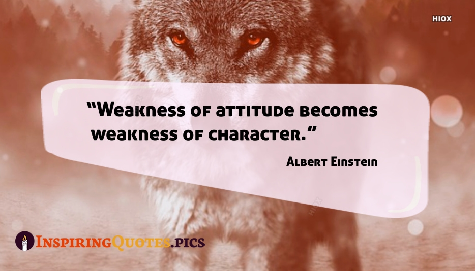 Inspirational Quote About Weakness